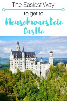 Neuschwanstein Castle is one of the most beautiful places to visit in Europe. Here is the easiest way to get to Neuschwanstein Castle. Austria Travel, Germany Travel, Germany Castles, Neuschwanstein Castle, Short Break, Solo Travel, Travel Tips, Beautiful Places To Visit, Plan Your Trip