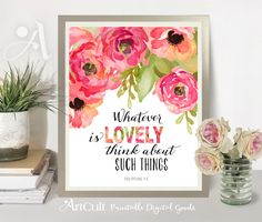 """Printable Artwork digital download Scripture Bible verse """"Whatever is lovely"""" Philippians 4:8, typography art for home decor by ArtCult by ArtCult on Etsy"""