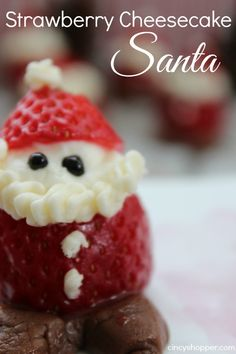 Strawberry Cheesecake Santa- Guests will LOVE these! Quick & Easy!