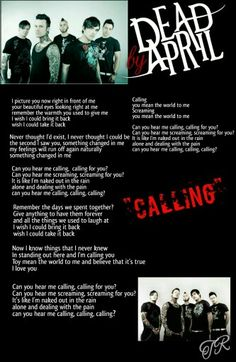 """""""Calling"""" Dead By April Dead By April, Let Me Down, Let It Be, You Mean The World To Me, I Scream, You Meant, Everyone Else, My Passion, Song Lyrics"""