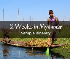 2 Weeks in Myanmar