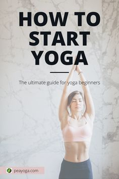 Do you want to know how to start yoga? Check out our guide on how to properly start yoga as a complete beginner with no experience and develop a practice that will bring you health, happiness, and inner peace. Yoga is not really that daunting after all! #howtostartyoga #startyoga #howtostartyogaathome #yogaathome #startyogaathome #yogaforbeginners #yogaathomeforbeginners #startyogaforbeginner Yoga Flow, Healthy Lifestyle Habits, Yoga Books, How To Start Yoga, Yoga At Home, Types Of Yoga, Holistic Wellness, Yoga Poses For Beginners, Yoga Tips