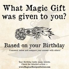 What Magic Gift was given to you according to your Birthday? Witch Spell Book, Witchcraft Spell Books, Magick Spells, Voodoo Spells, Green Witchcraft, Wiccan Magic, Wiccan Witch, Free Magic Spells, Spells For Beginners