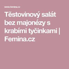 Těstovinový salát bez majonézy s krabími tyčinkami | Femina.cz