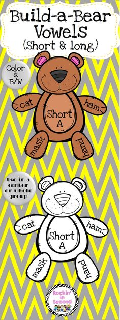 Build-a-Bear Vowel Bundle This adorable set will entice any child to want to practice their vowels. Students will love building a bear by adding the head, stomach, arms and legs. Each arm and leg contains a word. Students have to match it to it's vowel sound. Print on cardstock, laminate, and add velcro for an easy set-up center. Do each vowel separate or for a challenge, add them all in. Black & White option allows you to make class copies and glue them on construction paper.