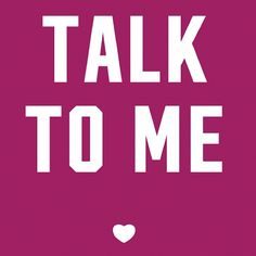 Pink Sign: Talk to Me ~ღ~