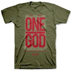 """This t-shirt is military green in color with the phrase """"One God.""""  Proclaim to others that there is only one God, Jesus Christ!"""