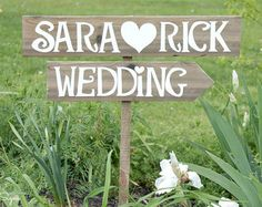 It's a bit country, but a sign like this would be really nice to guide guests to the ceremony. Even if they knew where to go its still a lovely idea