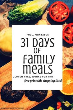 31 Days of family meals that work for THM! Trim Healthy Mama, gluten-free, and includes free printable shopping lists - great resource!