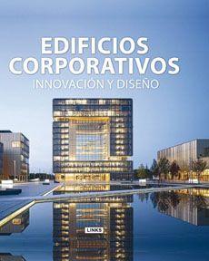 Edificios Corporativos Innovacion Y Diseño