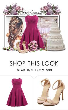 """""""Bridesmaid // Part.4"""" by kell-monteiro ❤ liked on Polyvore featuring Reception, Landybridal and Etiquette"""