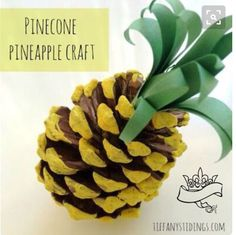 37 Awesome DIY Summer Projects - Pinecone Pineapple Craft