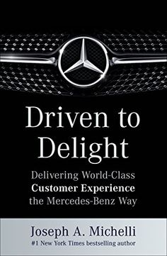 Driven to Delight: Delivering World-Class Customer Experience the Mercedes-Benz Way by Joseph Michelli http://www.amazon.com/dp/007180630X/ref=cm_sw_r_pi_dp_HOi4wb0YK2KZM