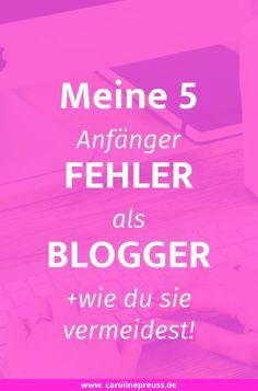 """Meine 5 größten Anfängerfehler als Blogger und wie du sie vermeidest!  Fehler sind ganz normal und gehören zum (Blogger)-Leben dazu. Hätte ich in der Anfangsphase meines DIY Blogs """"Madmoisell"""" keine Fehler gemacht, dann wäre ich heute nicht dort, wo ich jetzt bin. Trotz allem habe ich anfangs einige (blöde) Fehler gemacht, die sich eigentlich ganz leicht vermeiden lassen. Damit du aus meinen Blogger-Fehlern lernen kannst, möchte ich dir heute zeigen, was ich alles falsch gemacht habe… und…"""