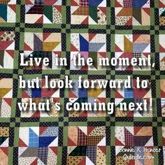 It's okay to plan for the future, but don't miss the here and now while you're doing it! Stargazing quilt made with recycled shirts and other favorite fabrics. Pattern from my book Scraps & Shirttails. .  .  .  .  #quilt #quilting #patchwork #quiltville #bonniekhunter  #deepthoughts #wisewords #wordsofwisdom #quiltvillequote #quote #inspiration #scrapquilt #shirtquilt #reuse #recycle #upcycle  #quiltersofinstagram