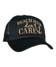 Another great find on #zulily! Black & Gold 'Beach Hair Don't Care' Glitter Trucker Hat #zulilyfinds