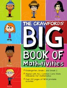 The Crawfords' Big Book of Math-tivities - Common Core $