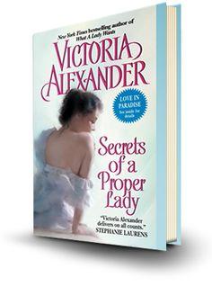 Secrets of a Proper Lady: Victoria Alexander