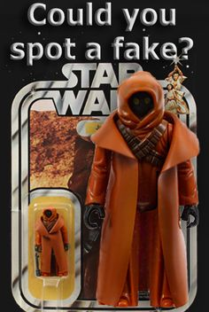 Would you know how to spot a fake VC Jawa? Here's how... 1. The cape should be the same color as the Jawa figure. If it's darker then it's probably a Ben Kenobi cape that has been cut to fit.  2. Are the arm holes loose? The original manufacturer had the armholes cut very tight to the figure. 3. The Jawa cape is lightly crosshatched on the inside while the outside is smooth.  Think you have the real thing? Check out how much these and other Vintage Star Wars action figures are worth today!
