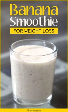 #BananaSmoothie #WeightLoss #DIYRemedies #SmoothiesSmoothies are the easy way to shed the extra pounds. The smoothies are packed with all essential nutrients and proteins that help you to raise your metabolism rate, detoxify your body by cleansing the system and make you stay healthy.Banana Smoothie for Weight Loss