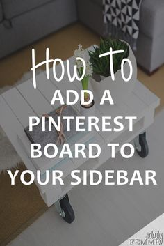 Do you know how incredibly easy it is to add a Pinterest board to your sidebar? It's so simple you'll have in done in a matter of minutes - no plugin needed