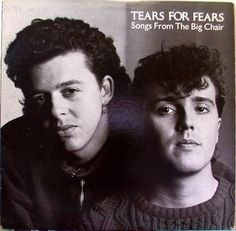 Tears for Fears- love these guys for 30 years, sure I'll love for 30 more! Even my kids will listen to them without complaining
