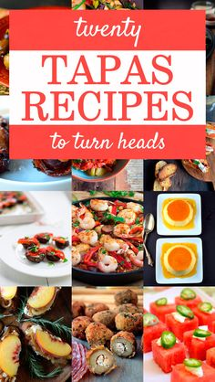 20 Terrific Tapas Recipes to Turn Heads
