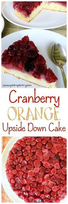 Cranberry Orange Upside Down Cake A light buttermilk cake with orange zest and fresh orange juice on a layer of tart cranberries. Perfect with a cup of coffee, it's always a crowd-pleaser!