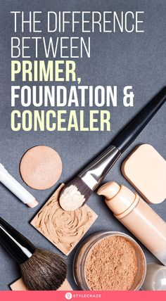 What Is the Difference Between Primer, Foundation, And Concealer? Using Concealer, How To Apply Concealer, Concealer Brush, How To Use Foundation, Foundation Primer, Too Faced Concealer, Beauty Sponge, Even Out Skin Tone, Makeup Tips