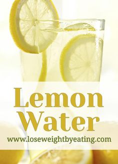 Lemon water is one of the first infused water recipes ever made, and one of the most popular. It's yummy and full of healthy nutrients to help weight loss.