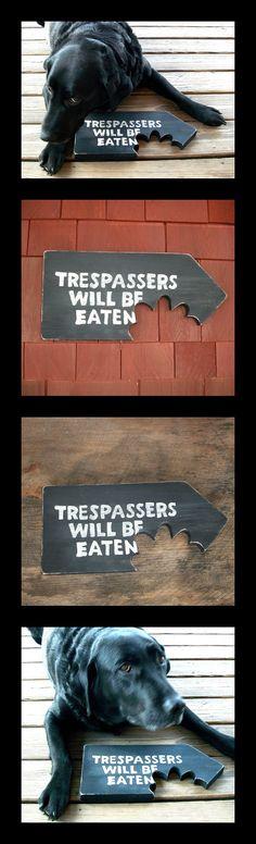 Beware of dog :)