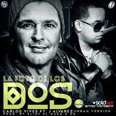 Carlos Vives Ft. J Alvarez – La Foto De Los Dos (Official Remix) (Prod. By Eliot El Mago D OZ Y Pipe Flores) @Carlos Vives Castillo Ft. @JAlvarezFlow #LaFotoDeLosDosRMX  @ipautaorg