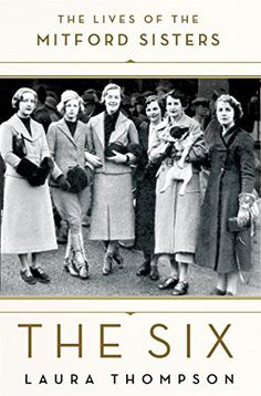 Saying there's a new book about the Mitford sisters is a bit like sharing the breaking news that the sun rose again. Of course there is a new book out about the six legendary ladies of the Mitford family; they are a well-tapped source of 20th century intrigue, with enough lingering questions about their lives and passions to keep both the long-time fascinated and the newly discovering guessing at just who these women were.