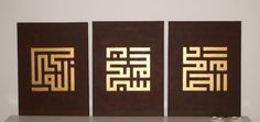"The Kufi style Arabic calligraphy on the left hand painting reads "" ALLAHU AKBAR"" on the middle painting it reads ""SUBHANALLAH"" and on the right hand painting it reads ""ALHAMDULILLAH""."