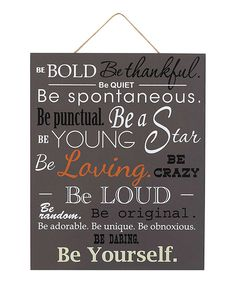 Another great find on #zulily! 'Be Bold Be Thankful' Wall Sign by GANZ #zulilyfinds