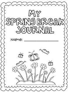 Spring Break Journal {Freebie} - Lauren Livengood - TeachersPayTeachers.com
