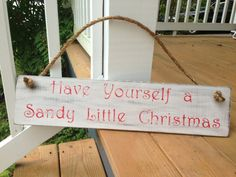 Sale! Have Yourself a Sandy Little Christmas, Custom Shabby Chic Wooden Sign with Rope, Beach Christmas