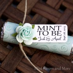 Mint to Be....cute wedding favor with newlyweds name and wedding date imprinted on card.