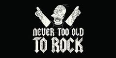 Never too old to rock and roll Rock N Roll Baby, Rock And Roll, Metallica, Ozzy Osbourne, Arte Krishna, Musica Metal, Never Too Old, Punk Rock Fashion, Happy B Day