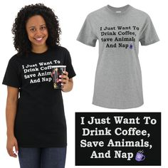 WonderFunder: Drink Coffee, Save Animals & Nap T-Shirt at The Animal Rescue Site ... a tee I actually love!  gotta get this one!