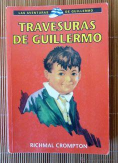 Las Aventuras de Guillermo.Travesuras de Guillermo.Richmael Crompton.RBA 2001