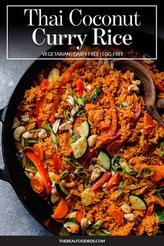 This Thai Coconut Curry rice with Vegetables is a warm and comforting side dish for chicken, fish or shrimp that your family will love. Good Healthy Recipes, Real Food Recipes, Vegetarian Recipes, Dairy Free Eggs, Dairy Free Recipes, Gluten Free, Thai Coconut, Coconut Curry, Side Dish Recipes