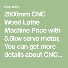 2500mm CNC Wood Lathe Machine Price with 5.5kw servo motor, You can get more details about CNC Wood Lathe Machine Price, Wood Lathe Machine, CNC Wood Lathe from mobile site on m.alibaba.com Router Machine, Milling Machine, Cnc Wood Router, 5 Axis Cnc, Artificial Marble, Body Cast, Wood Staircase, Wood Turning Lathe, Cnc Plasma