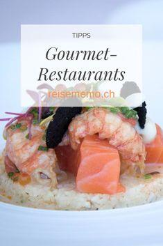 Kleine Kunstwerke für den Hochgenuss; wir schlemmen gerne in Gourmet Restaurants mit Gault-Millaut und Michelin Auszeichnungen