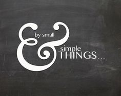 By Small and Simple Things    Chalkboard Art by AltusPhotoDesign, $15.00