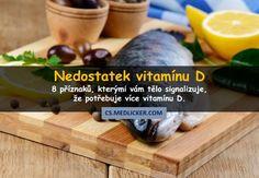8 častých příznaků, kterými se projevuje nedostatek vitamínu D Health, Health Care, Salud