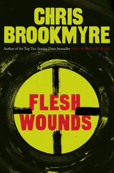 Chris Brookmyre's most accomplished book yet. Absolutely superb.
