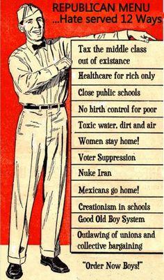"Republican Menu ... Hate served 12 Ways. ""Order Now Boys!"""