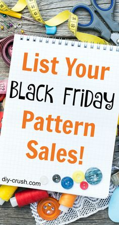 Ongoing list of patterns that are on sale - currently trending are BLACK FRIDAY sales! If you run a pattern shop you can list your pattern sales for free! Or come browse those that are already on the list!