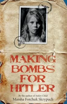 Making Bombs for Hitler By Marsha Forchuk Skrypuch    Scholastic Canada Ltd |Ages 9 to 12  In this companion book to the award-winning Stolen Child, a young girl is forced into slave labour in a munitions factory in Nazi Germany. Commended, Best Books for Kids and Teens, Canadian Children's Book Centre, 2012 Shortlist, Geoffrey Bilson Award for Historical Fiction for...